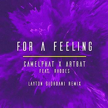 For a Feeling (Layton Giordani Remix)