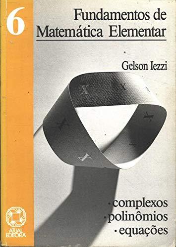 Fundamentos De Matematica Elementar - V. 06