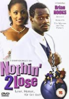 Nothin' 2 Lose [DVD]