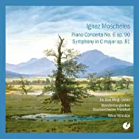 Moscheles: Piano Concerto No. 6 - Symphony In C Major by Frankfurt Brandenburg State Orchestra (2008-06-01)