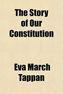 The Story of Our Constitution
