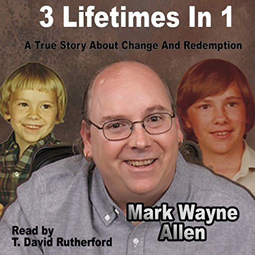 3 Lifetimes in 1: A True Story About Change and Redemption audiobook cover art