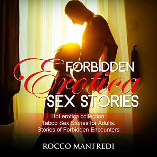 Forbidden Erotica Sex Stories audiobook cover art