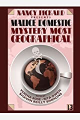 Nancy Pickard Presents Malice Domestic 13: Mystery Most Geographical Kindle Edition