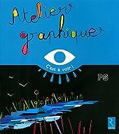 Ateliers Graphiques Ps d'Elisabeth Grimault