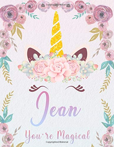 Jean: Personalized Unicorn Sketchbook For Girls With Pink Name. Unicorn Sketch Book for Princesses. Perfect Magical Unicorn Gifts for Her as Drawing ... to Draw. (Jean Unicorn Sketchbook, Band 1)