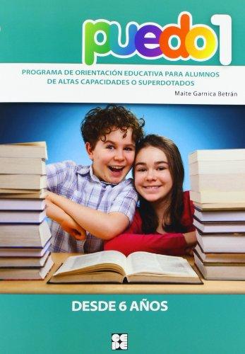 Puedo 1. Programa De Orientación Educativa Para Alumnos De Altas Capacidades O...