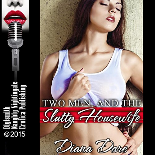 Two Men and the Slutty Housewife cover art