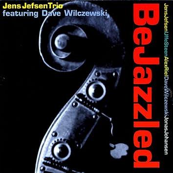BeJazzled (feat. Dave Wilczewski)