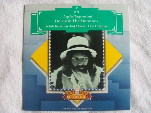 """DEREK & THE DOMINOS Layla/ERIC CLAPTON Only You Know and I Know 7"""""""
