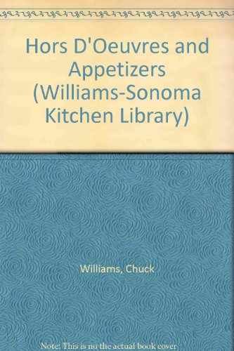 Hors D'Oeuvres and Appetizers - Book  of the Williams-Sonoma Kitchen Library