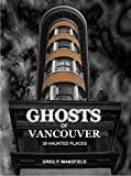 Ghosts of Vancouver Book Cover