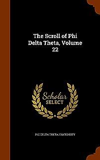 The Scroll of Phi Delta Theta, Volume 22