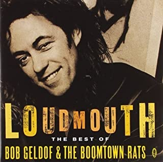 Loudmouth : Best Of The Boomtown Rats by BOB / BOOMTOWN RATS GELDOF (1994-07-28)