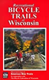 Recreational Bicycle Trails of Wisconsin (Illustrated Bicycle Trails Book Series)
