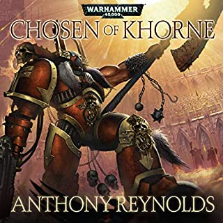 Chosen of Khorne     Warhammer 40,000              By:                                                                                                                                 Anthony Reynolds                               Narrated by:                                                                                                                                 Sean Barrett,                                                                                        Rupert Degas,                                                                                        Chris Fairbanks,                   and others                 Length: 1 hr and 15 mins     3 ratings     Overall 5.0