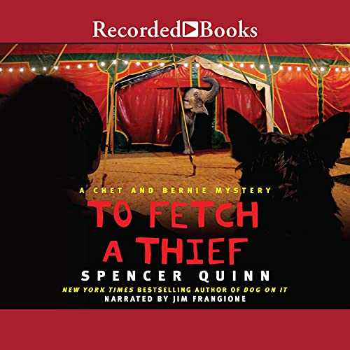 To Fetch a Thief Audiobook By Spencer Quinn cover art