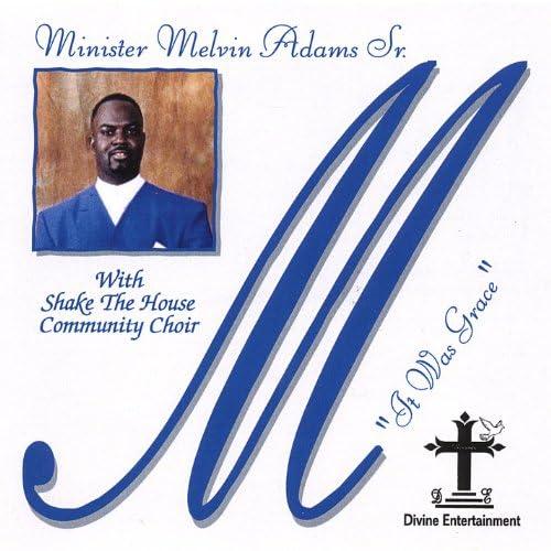 Minister Melvin Adams
