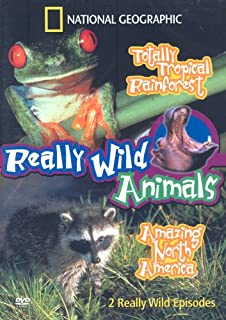Really Wild Animals - Totally Tropical Rainforest/Amazing...