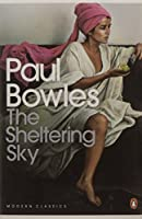 Sheltering Sky (Penguin Modern Classics) by Paul Bowles(2004-01-29)