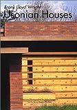 ユーソニアン・ハウス―GAトラベラー 005 (GA TRAVELER Frank Lloyd Wright Usonian Houses)