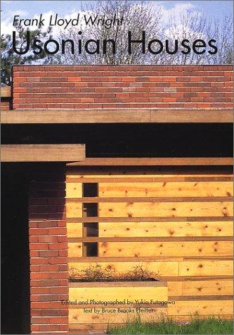 ユーソニアン・ハウス―GAトラベラー 005 (GA TRAVELER Frank Lloyd Wright Usonian Houses)の詳細を見る