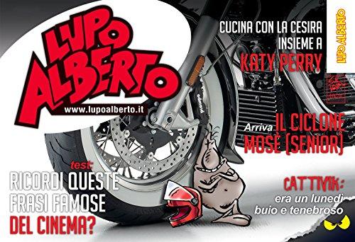 Il mensile di Lupo Alberto 371: maggio 2016 (Italian Edition)