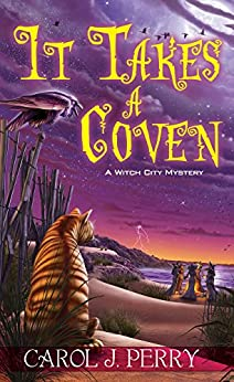 It Takes a Coven (A Witch City Mystery Book 6) by [Carol J. Perry]