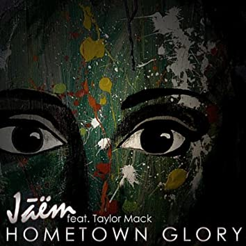 Hometown Glory (feat. Taylor Mack)