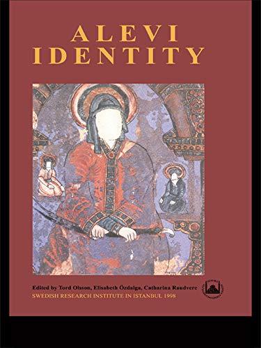 Alevi Identity: Cultural, Religious and Social Perspectives (Transactions (Svenska Forskningsinstitutet I Istanbul), V. 8.) (English Edition)