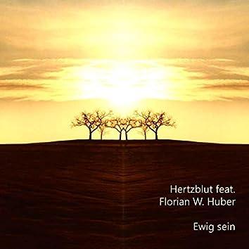 Ewig Sein (feat. Florian W. Huber)