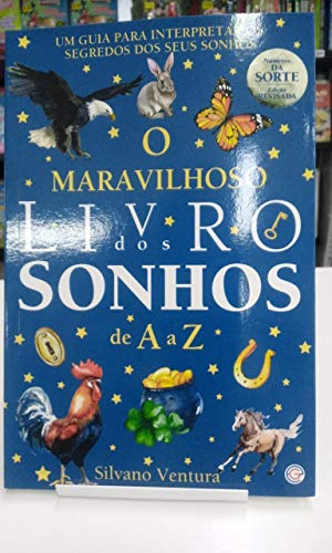 O MARAVILHOSO LIVRO DOS SONHOS DE A a Z NÚMEROS SORTE JOGO DO BICHO