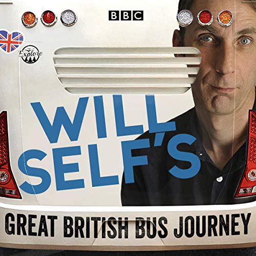 Will Self's Great British Bus Journey audiobook cover art