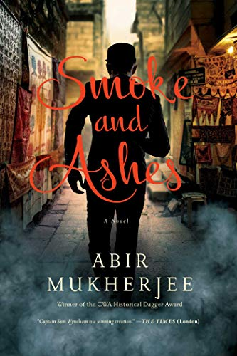 Image of Smoke and Ashes: A Novel (Wyndham & Banerjee Mysteries)