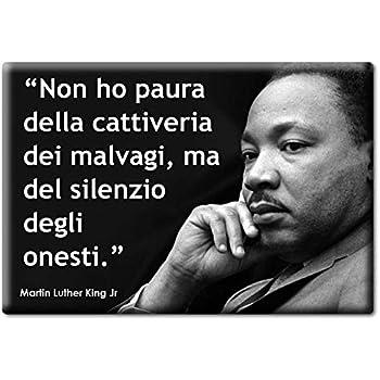 Enjoymagnets Martin Luther King Jr Calamita Magnete Aforismi