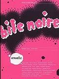 Bile Noire N°16 - Spécial 10 Ans