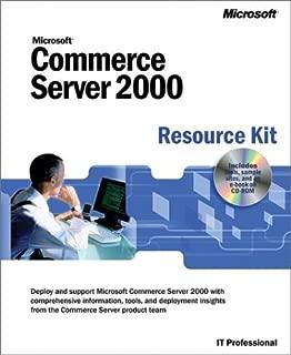 Microsoft Commerce Server 2000 Resource Kit (IT-Resource Kits)