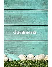Jardinería Mi Cuaderno de Campo: Libreta de Campo con 110 Páginas | Incluye Plano del Huerto, Ficha de Cultivos, Calendario... | Regalo Perfecto para Aficionados a la Jardinería o Agricultura