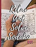 Relax And Solve Soduko: Sudoka Book Easy To Medium, Hard and Extreme Sudoko Puzzle Book, Suduku Puzzle Books Level very easy to difficult Sodoku Challenge Brain development