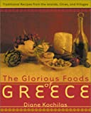 The Glorious Foods of Greece: ...