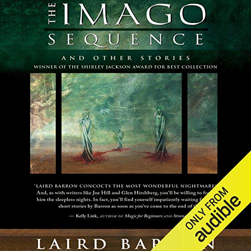 The Imago Sequence: And Other Stories