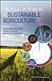 The Plant Microbiome in Sustainable Agriculture (English Edition)