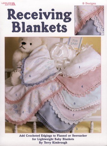 Receiving Blankets (Leisure Arts #2581)