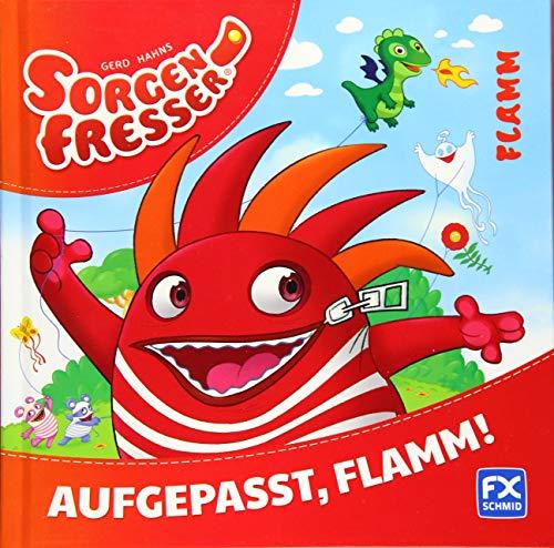 Gerd Hahns Sorgenfresser: Flamm - Aufgepasst, Flamm!