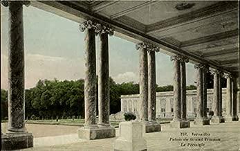 Palais Du Grand Trianon Le Peristyle Versailles, France Original Vintage Postcard