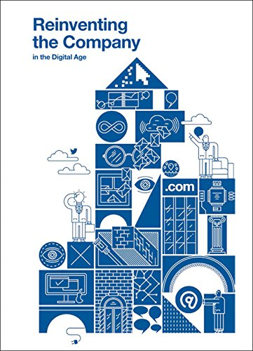 Reinventing the company: for the Digital Age (BBVA Annual Series)