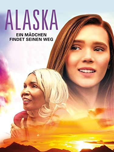 Alaska: Ein Mädchen findet seinen Weg