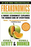 Real Estate Investing Books! - Freakonomics Revised and Expanded Edition: A Rogue Economist Explores the Hidden Side of Everything