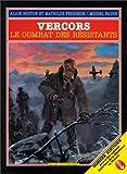 Vercors - Le combat des résistants