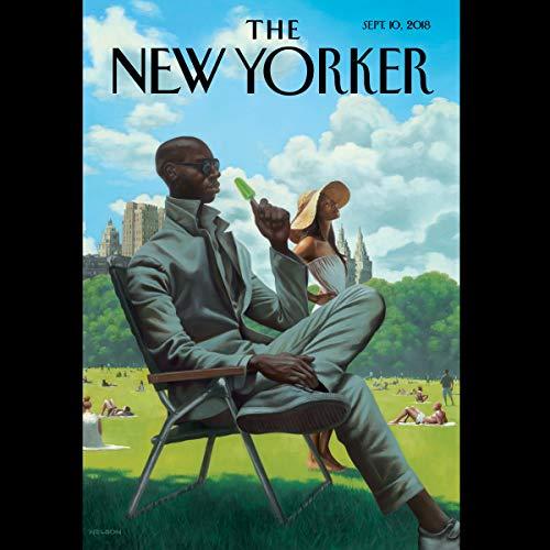 The New Yorker, September 10th 2018 (Jeffrey Toobin, Emily Witt, Anna Russell) audiobook cover art